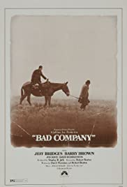Bad Company (1972) Poster - Movie Forum, Cast, Reviews