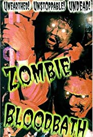 Zombie Bloodbath (1993) Poster - Movie Forum, Cast, Reviews
