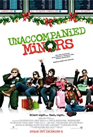 Unaccompanied Minors(2006) Poster - Movie Forum, Cast, Reviews