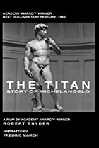 Image of The Titan: Story of Michelangelo