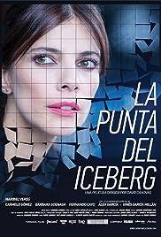 La Punta del Iceberg MV5BMTk4MGViMjgtZGIzZS00YmE3LTllMDItZTdjZTkxOTYyM2M5XkEyXkFqcGdeQXVyNjIwMzgwODI@._V1_UY268_CR3,0,182,268_AL_