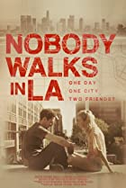 Image of Nobody Walks in L.A.