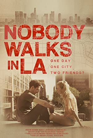 Nobody Walks in L A 2016 HDRip XviD AC3-iFT