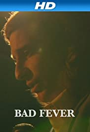 Bad Fever Poster