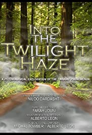 Into the Twilight Haze Poster