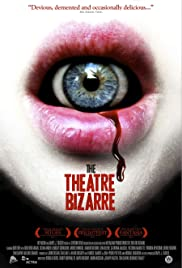 The Theatre Bizarre (2011) Poster - Movie Forum, Cast, Reviews
