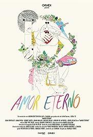 Amor eterno(2014) Poster - Movie Forum, Cast, Reviews