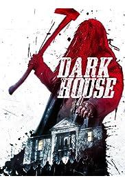 Watch Movie Dark House (2014)