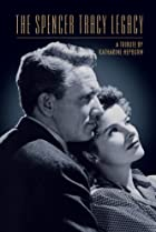 Image of The Spencer Tracy Legacy: A Tribute by Katharine Hepburn
