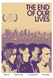 The End of Our Lives Poster