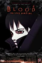 Image of Blood: The Last Vampire