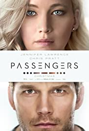 Passengers (2016) Poster - Movie Forum, Cast, Reviews