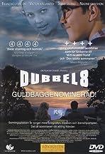 Dubbel-8