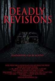 Deadly Revisions (2013) Poster - Movie Forum, Cast, Reviews