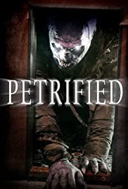 Petrified (2006) Poster - Movie Forum, Cast, Reviews