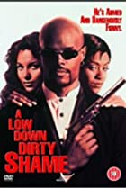 A Low Down Dirty Shame (1994) Poster