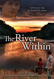 The River Within (2009) Poster - Movie Forum, Cast, Reviews