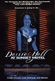 Desire and Hell at Sunset Motel (1991) Poster - Movie Forum, Cast, Reviews