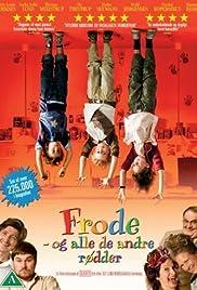 Frode og alle de andre rødder(2008) Poster - Movie Forum, Cast, Reviews