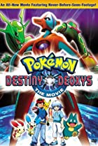 Image of Pokémon the Movie: Destiny Deoxys