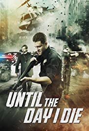 Until the Day I Die: Part 1 Poster