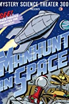 Image of Mystery Science Theater 3000: Manhunt in Space