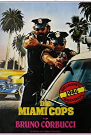 Miami Supercops (1985) Poster - Movie Forum, Cast, Reviews