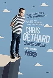 Chris Gethard: Career Suicide (2017)