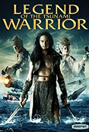 The Tsunami Warrior (2008) Poster - Movie Forum, Cast, Reviews