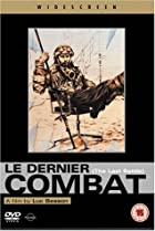 Image of Le Dernier Combat (The Last Battle)