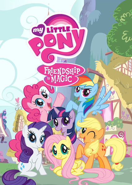 My Little Pony Friendship Is Magic Tv Series 2010