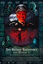 Image of The Golden Nazi Vampire of Absam: Part II - The Secret of Kottlitz Castle