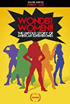 Image of Wonder Women! The Untold Story of American Superheroines