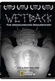 Wetback: The Undocumented Documentary Poster
