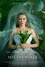 Melancholia (2011) Poster - Movie Forum, Cast, Reviews
