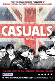 Casuals: The Story of the Legendary Terrace Fashion Poster