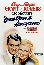 Once Upon a Honeymoon (1942) Poster - Movie Forum, Cast, Reviews