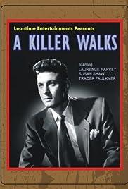 A Killer Walks Poster