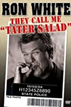 Image of Ron White: They Call Me Tater Salad