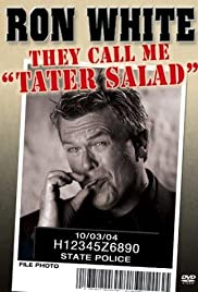 Ron White: They Call Me Tater Salad (2004) Poster - TV Show Forum, Cast, Reviews