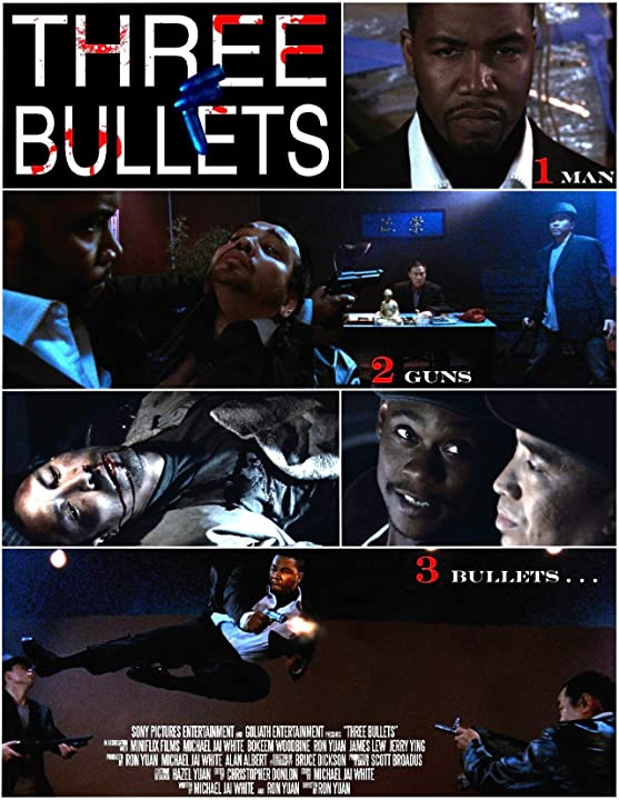 Three Bullets-starring Michael Jai White and Bokeem Woodbine-directed by Ron Yuan