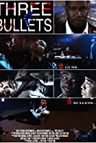 Three Bullets (2009) Poster