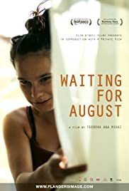 Waiting for August (2014) Poster - Movie Forum, Cast, Reviews