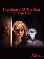 Nightmare at the End of the Hall(2008)