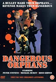 Dangerous Orphans Poster