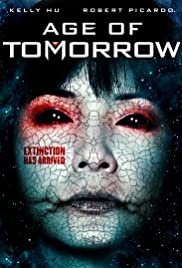 Age of Tomorrow (2014) Poster - Movie Forum, Cast, Reviews
