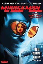 Mirageman(2007) Poster - Movie Forum, Cast, Reviews