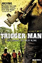 Image of Trigger Man