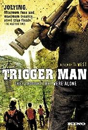 Trigger Man(2007) Poster - Movie Forum, Cast, Reviews