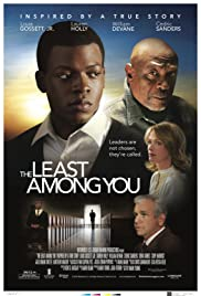 The Least Among You (2009) Poster - Movie Forum, Cast, Reviews